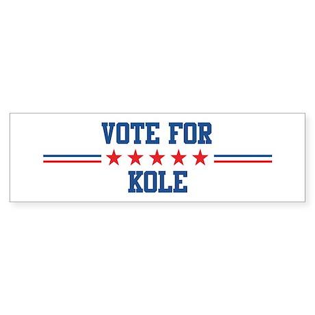 Vote for KOLE Bumper Sticker