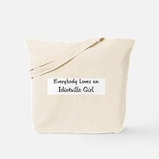 Idiotville Girl Tote Bag