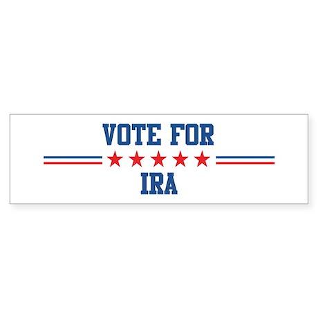 Vote for IRA Bumper Sticker