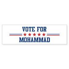 Vote for MOHAMMAD Bumper Bumper Sticker