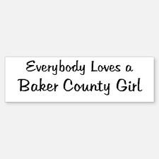 Baker County Girl Bumper Bumper Bumper Sticker