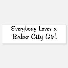 Baker City Girl Bumper Bumper Bumper Sticker