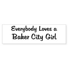 Baker City Girl Bumper Bumper Sticker