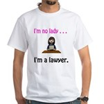 I'm No Lady, I'm A Lawyer