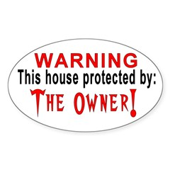 Protected By: The Owner Oval Decal