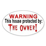 Protected By: The Owner Oval Sticker