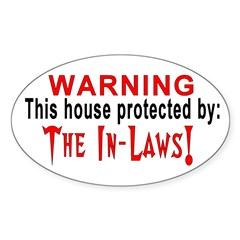 Protected By: The In laws Oval Decal