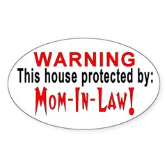 Protected By: Mom-in-law Oval Decal