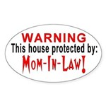 Protected By: Mom-in-law Oval Sticker