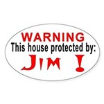 Protected By: Jim Oval Sticker