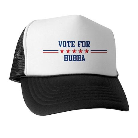 Vote for BUBBA Trucker Hat