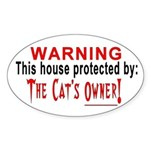 Protected By: The Cat's Owner Oval Sticker