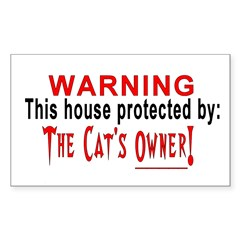 Protected By: The Cat's Owner Sticker (Rectangular