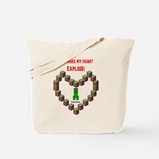 You make my Heart Explode Tote Bag