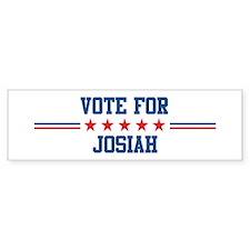 Vote for JOSIAH Bumper Bumper Sticker