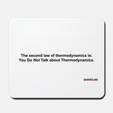 2d Law of Thermodynamics Mousepad