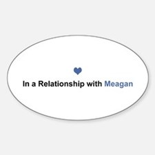 Meagan Relationship Oval Decal