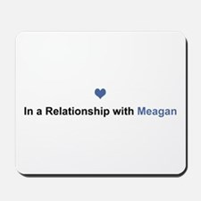 Meagan Relationship Mousepad