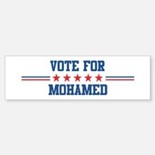 Vote for MOHAMED Bumper Bumper Bumper Sticker