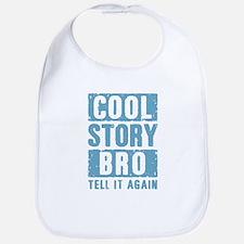 Cool Story Bro [blue] Bib