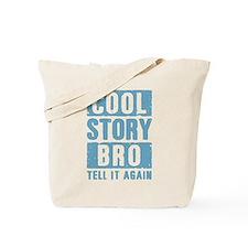 Cool Story Bro [blue] Tote Bag