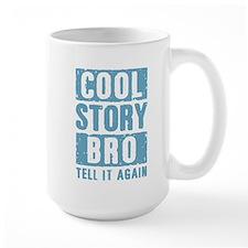 Cool Story Bro [blue] Mug