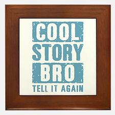 Cool Story Bro [blue] Framed Tile