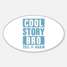 Cool Story Bro [blue] Decal