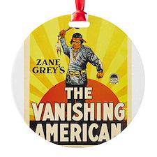 the vanishing american Ornament