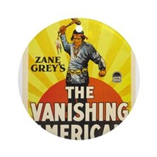 the vanishing american Ornament (Round)