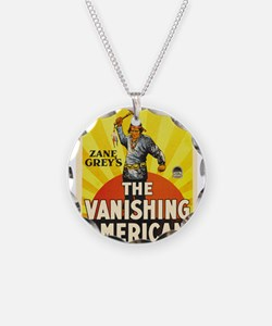 the vanishing american Necklace