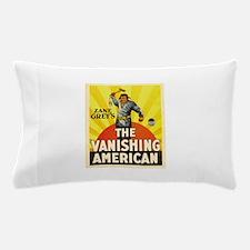 the vanishing american Pillow Case