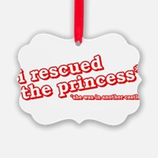 I Rescued The Princess Video Game Shirts Ornament