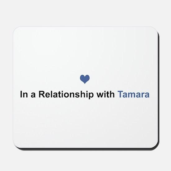 Tamara Relationship Mousepad