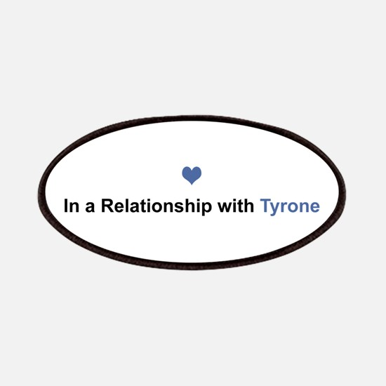 Tyrone Relationship Patch