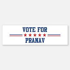 Vote for PRANAV Bumper Bumper Bumper Sticker