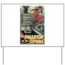 the phantom of the opera Yard Sign