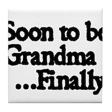 Soon to be Grandma. ..Finally Tile Coaster