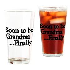 Soon to be Grandma. ..Finally Drinking Glass