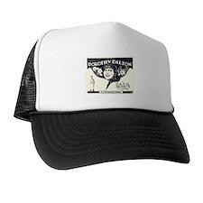 dorothy dalton Trucker Hat