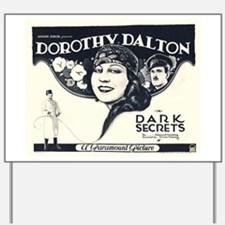 dorothy dalton Yard Sign