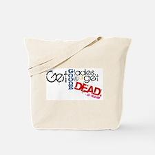 Get Good Ladies Tote Bag