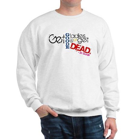 Get Good Ladies Sweatshirt