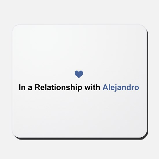 Alejandro Relationship Mousepad