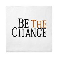 Be The Change Queen Duvet