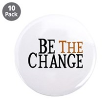 """Be The Change 3.5"""" Button (10 pack)"""