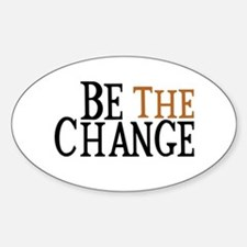 Be The Change Decal