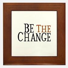 Be The Change Framed Tile