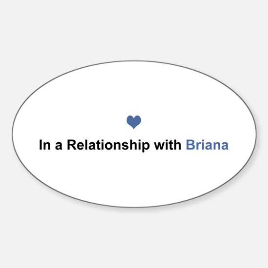 Briana Relationship Oval Decal