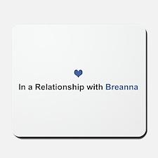 Breanna Relationship Mousepad